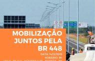 ACI participa, neste sábado, da mobilização pelo prolongamento da BR 448