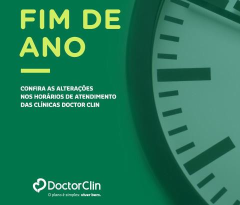 Doctor Clin terá horário diferenciado no final do ano